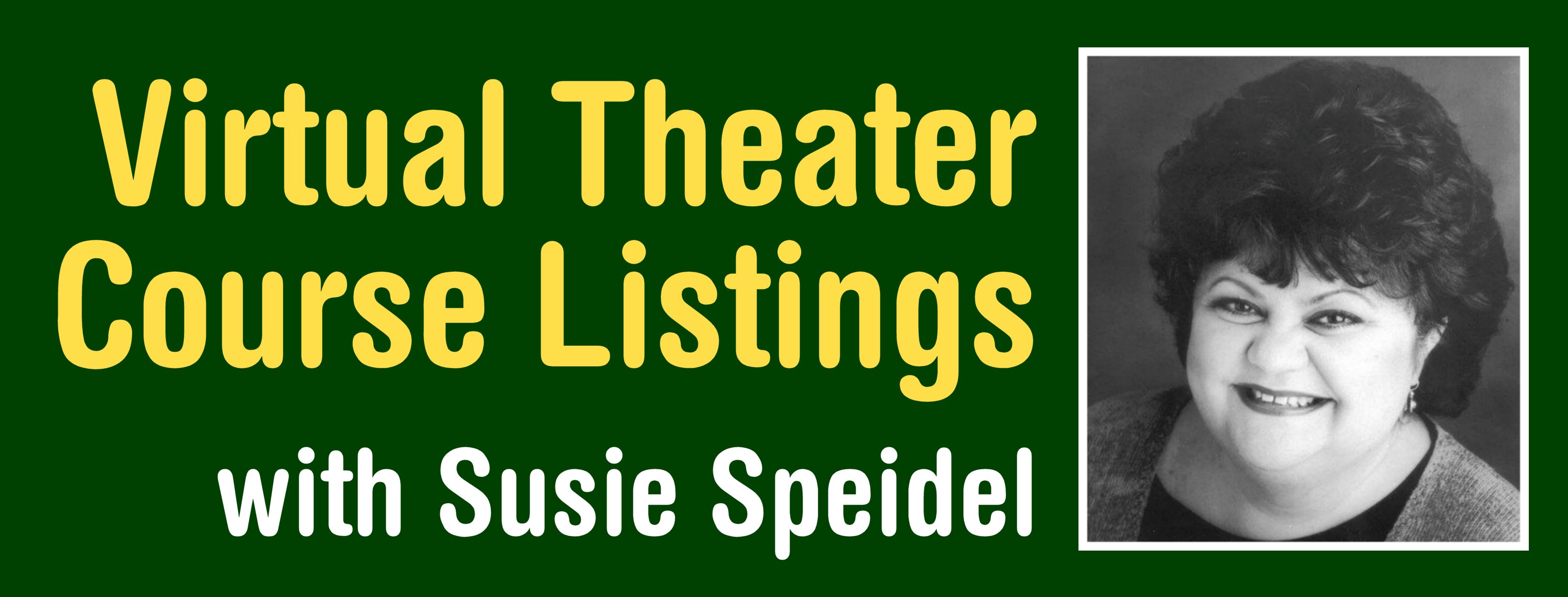 Virtual Theater with Susan Speidel
