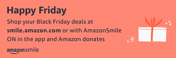 Black Friday on Smile.Amazon.com